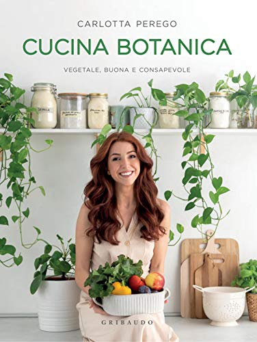 Carlotta Perego - Cucina Botanica