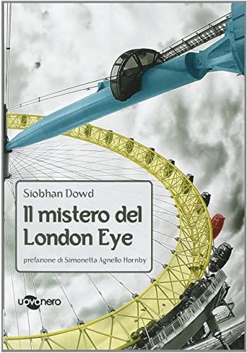 Siobhan Dowd - Il mistero del London Eye